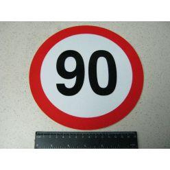 BH. Табличка лимит скорости 90 км/ч